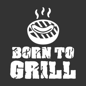 born to grill t shirts